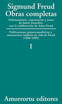 portada Obras Completas. Vol. I: Publicaciones Prepsicoanalíticas y Manuscritos Inéditos en Vida de Freud (1886-1899) (Obras Completas de Sigmund Freud)