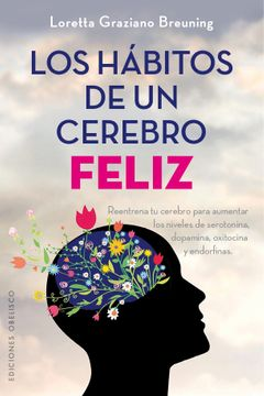 portada Los Habitos de un Cerebro Feliz