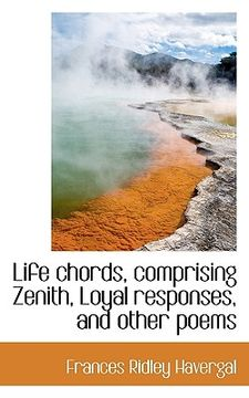 portada life chords, comprising zenith, loyal responses, and other poems