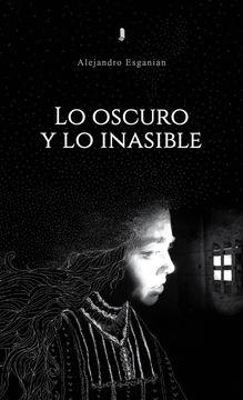 portada Lo oscuro y lo inasible