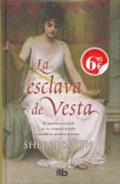 portada La Esclava De Vesta (B DE BOLSILLO TAPA DURA)