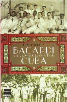 portada Bacardi y la Larga Lucha por Cuba