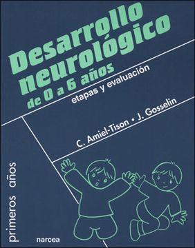 portada Desarrollo Neurológico de 0 a 6 Años: Etapas y Evaluación (Primeros Años)