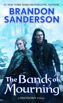 portada The Bands of Mourning: A Mistborn Novel (libro en inglés)