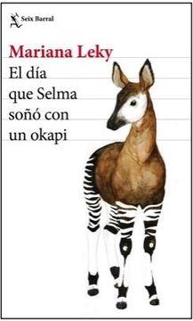 portada El dia que Selma Soño con un Okapi
