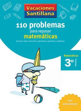 portada Vacaciónes Santillana 110 Problemas Para Repasar Matemáticas 3 Primaría - 9788429408393