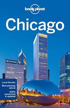 portada Lonely Planet Chicago (Travel Guide) (libro en Inglés)