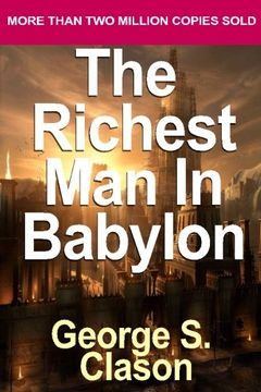 portada The Richest Man in Babylon: Classic Parables About Achieving Wealth And Personal
