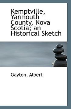 portada kemptville, yarmouth county, nova scotia; an historical sketch