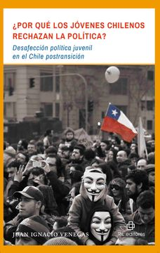 portada ¿Por qué los jóvenes chilenos rechazan la política?