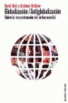 portada Globalizacion/antiglobalizacion (Estado Y Sociedad (paidos))