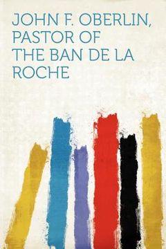 portada john f. oberlin, pastor of the ban de la roche
