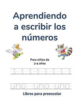 portada Aprendiendo a Escribir los Números: Para Niños de 3-4 Años (Libros de Preescolar)