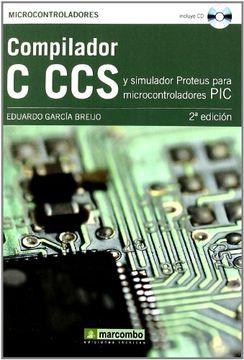 portada Compilador c ccs y Simulador Proteus Para Microcontroladores pic