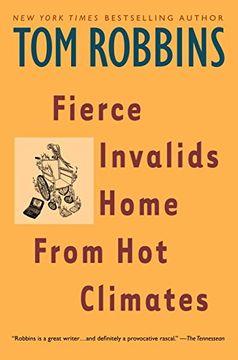 portada Fierce Invalids Home From hot Climates (libro en Inglés)