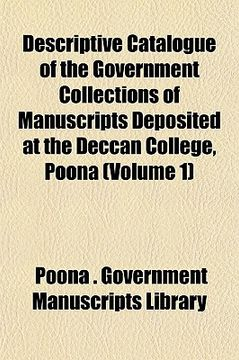 portada descriptive catalogue of the government collections of manuscripts deposited at the deccan college, poona (volume 1)