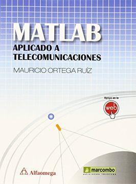 portada Matlab aplicado a telecomunicaciones (MARCOMBO ALFAOMEGA)