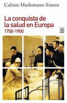 portada La Conquista de la Salud en Europa, 1750-1900