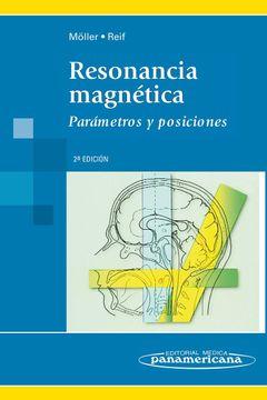 portada Moller: Resonancia Magnética. Parámetros Y Posiciones.