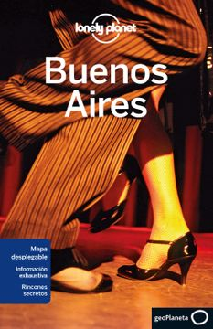 portada Lonely Planet Buenos Aires (Lonely Planet Buenos Aires (Spanish))