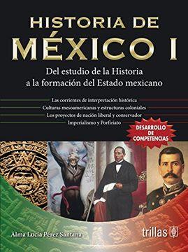 Libro historia de mexico 1, alma lucia perez santana, ISBN