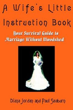 portada a wife's little instruction book: your survival guide to marriage without bloodshed