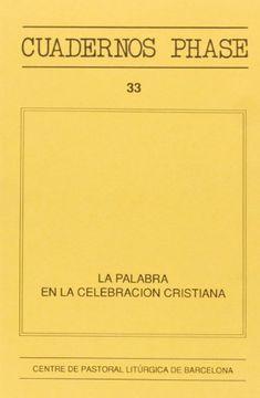 portada La palabra en la celebración cristiana (CUADERNOS PHASE)