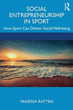 portada Social Entrepreneurship in Sport: How Sport can Deliver Social Well-Being (libro en Inglés)