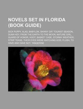 portada novels set in florida (book guide): sick puppy, alas, babylon, skinny dip, tourist season, duma key, from the earth to the moon, nature girl
