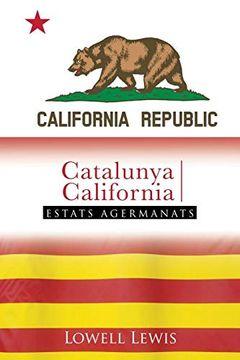 portada Catalonia i California: Estats Agermanats (libro en Catalán)