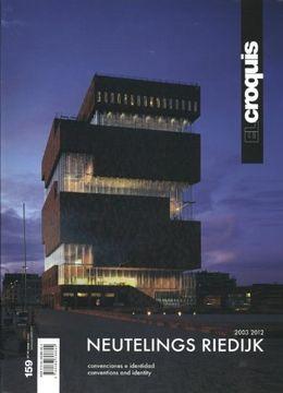 portada El Croquis 159: Neutelings Riedijk 2003-2012 (libro en Inglés)