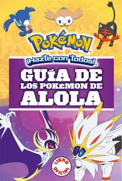portada Guía de los Pokémon de Alola (Colección Pokémon)