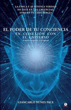 portada El Poder de tu Conciencia: En Conexión con el Universo