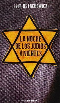 portada La Noche De Los Judíos Vivientes (nube De Tinta, Band 160001)