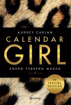 portada Calendar Girl 1. Enero Febrero Marzo