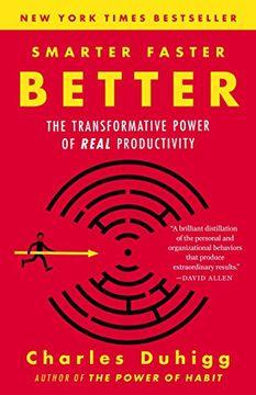 portada Smarter Faster Better: The Transformative Power of Real Productivity (libro en Inglés)