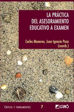 portada La Práctica del Asesoramiento Educativo a Examen: 007 (Critica y Fundamentos)