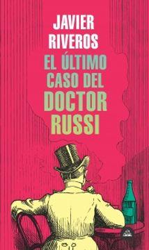portada El Ultimo Caso del Doctor Russi