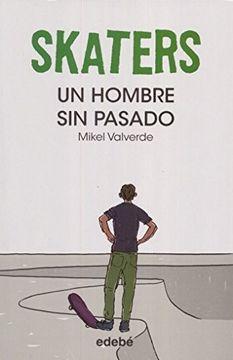 portada UN HOMBRE SIN PASADO / SKATERS 2