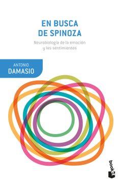 portada En Busca de Spinoza: Neurobiología de la Emoción y los Sentimientos (Booket Ciencia)
