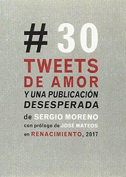 portada Treinta Tweets de Amor y una Publicación Desesperada