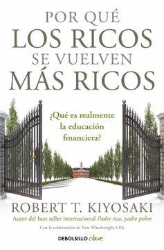 portada Por qué los Ricos se Vuelven más Ricos