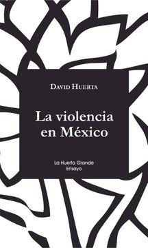 portada La Violencia en México