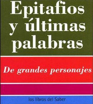 portada EPITAFIOS Y ULTIMAS PALABRAS - 230 CITAS