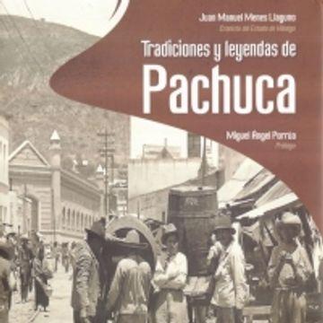 portada TRADICIONES Y LEYENDAS DE PACHUCA / PD.
