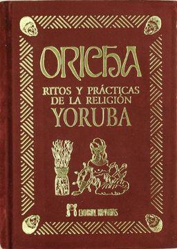 portada Oricha-Ritos y Practticas de la Religion Yoruba -Terciopelo