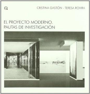portada El Proyecto Moderno. Pautas de Investigación (M. A. M - Ideas Materials D'arquitectura Moderna)