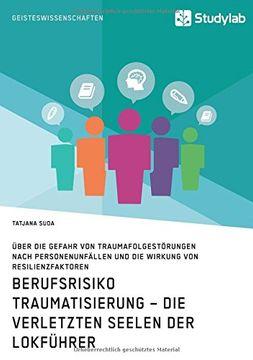 portada Berufsrisiko Traumatisierung - Die verletzten Seelen der Lokführer