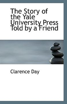 portada the story of the yale university press told by a friend