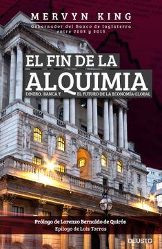 portada El fin de la Alquimia: Dinero, Banca y el Futuro de la Economía Global